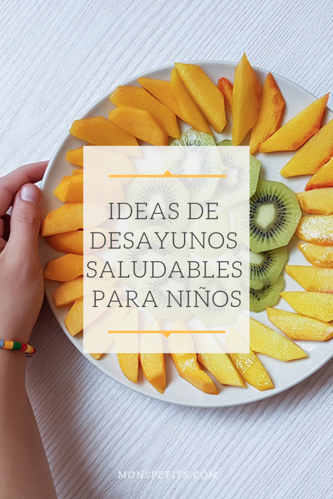 desayunos saludables para niños | healthy breakfast ideas for children