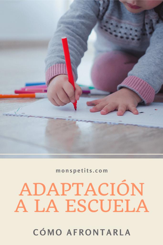 Adaptacion a la escuela - Como afrontarla