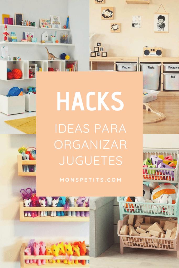 Ideas y hacks para organizar juguetes - Ideas for toy organization
