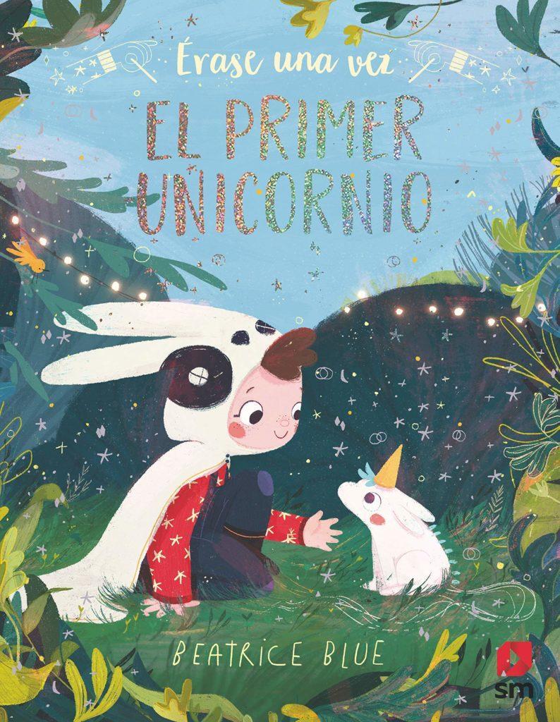 Recomendacion Libros y Cuentos Navidad - El primer unicornio