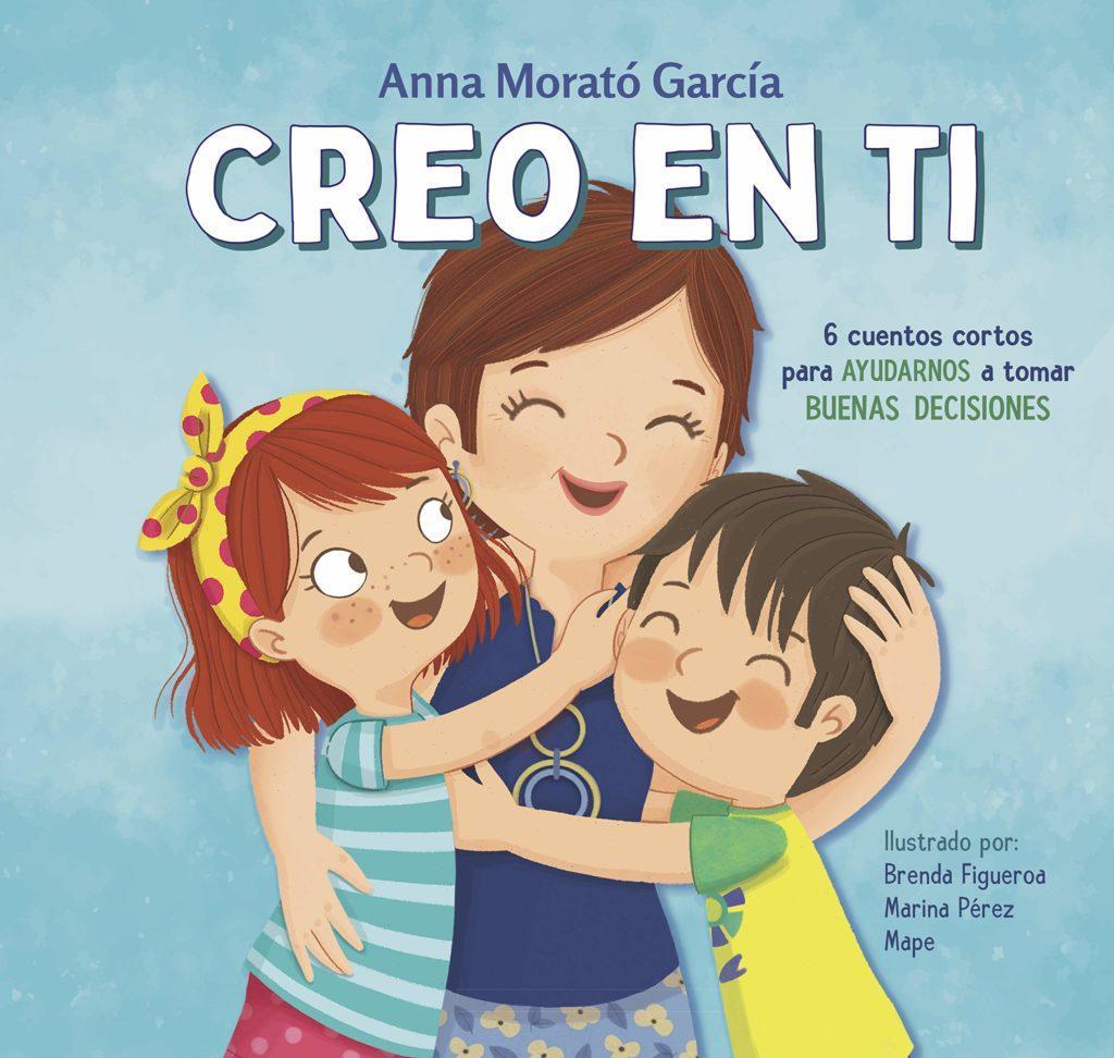 Seleccion Cuentos Sant Jordi 2021 - Mis recomendaciones - Creo en ti de Anna Morato Garcia