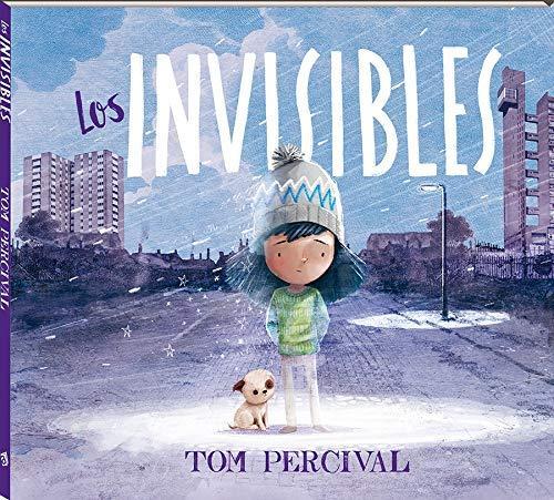 Seleccion Cuentos Sant Jordi 2021 - Mis recomendaciones - Los Invisibles de Tom Percival